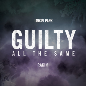 linkin-park-guilty-all-the-same