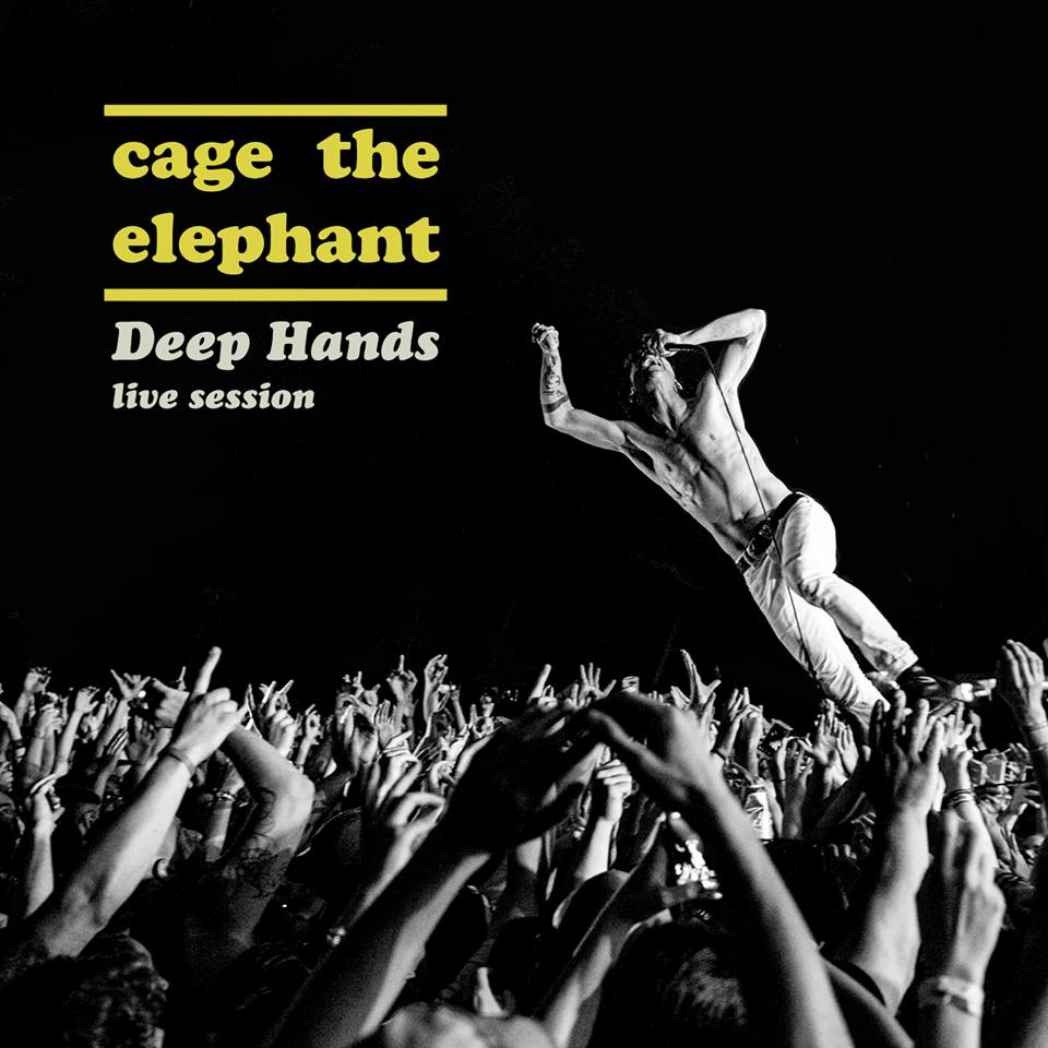 Cage The Elephant Deep hands cover