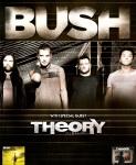 Bush Theory Tour