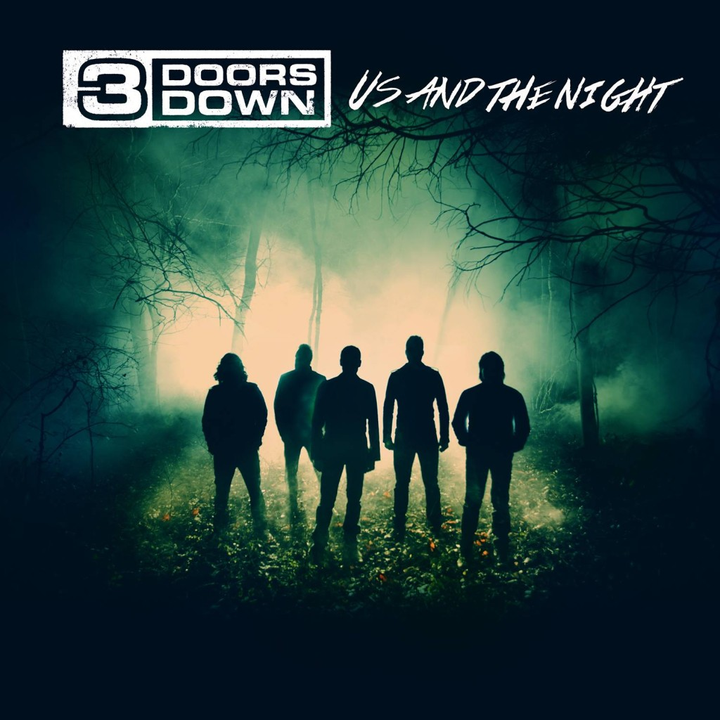 3 Doors Down Us and The Night