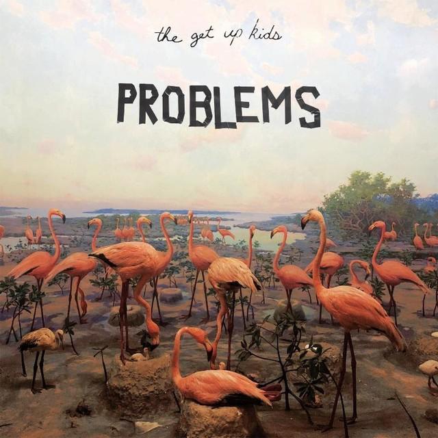 Get Up Kids Problems